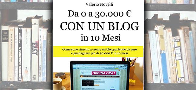 da-0-a-30000-euro-in-10-mesi-con-un-blog-valerio-novelli