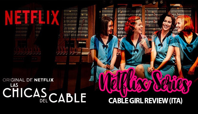 las-chicas-del-cable-review