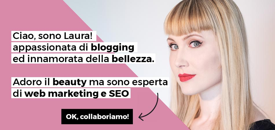 Laura Musig Beauty Blogger Italia